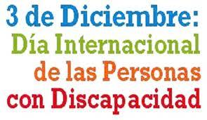 Día Internacional de las Personas con Discapacidad. 3 de diciembre