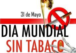 Día Mundial sin Tabaco. 31 de mayo.